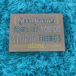 Funny rhinestone embellished decorative sign.